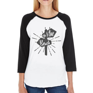 Go to the Beach Womens Black and White Baseball Shirt