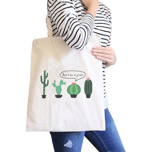 Don't Be a Prick Cactus Canvas Shoulder Bag Funny School Tote Gifts