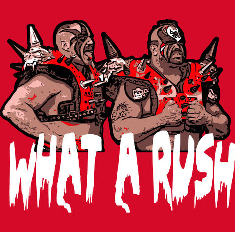 Legion of Doom What a Rush Shirt