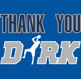 Dallas Thank You Dirk Shirt