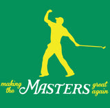 Tiger Making the Masters Great Again Shirt