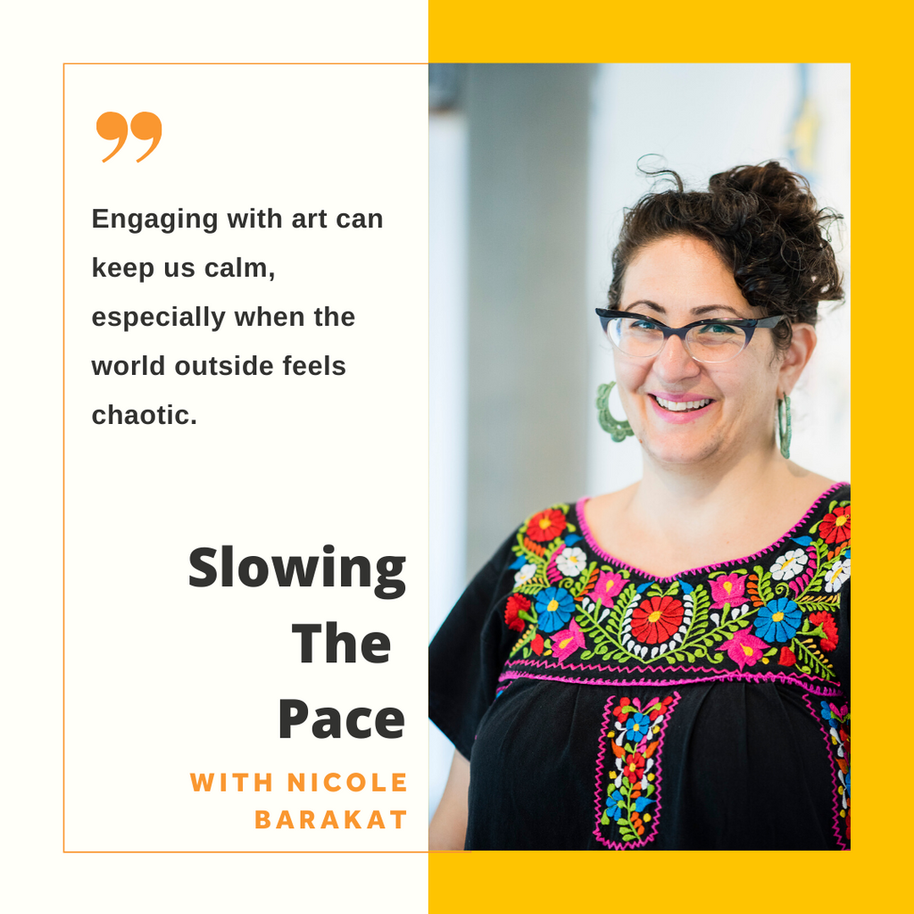 Nicole Barakat: Slowing the Pace
