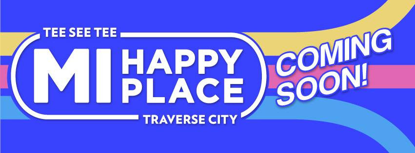 MI Happy Place Store coming soon