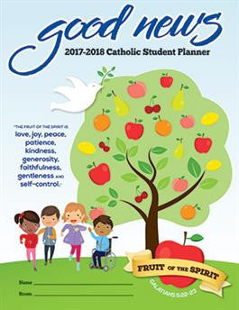 2017-2018 Catholic Primary Student Good News Planner
