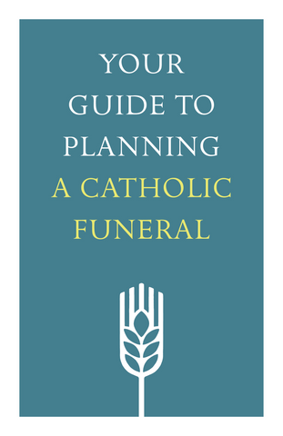 Your Guide to Planning a Catholic Funeral