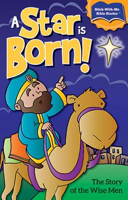 A Star Is Born! Story Of The Wise Men
