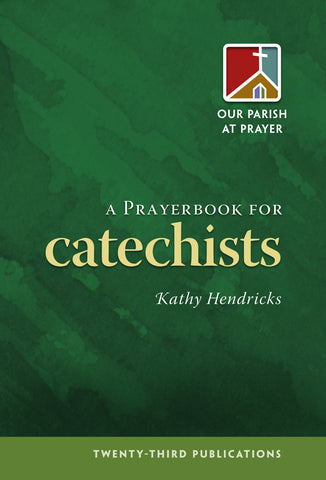 A Prayerbook for Catechists (Tax Exempt Buyers Only)