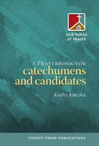 A Prayerbook for Catechumens & Candidates