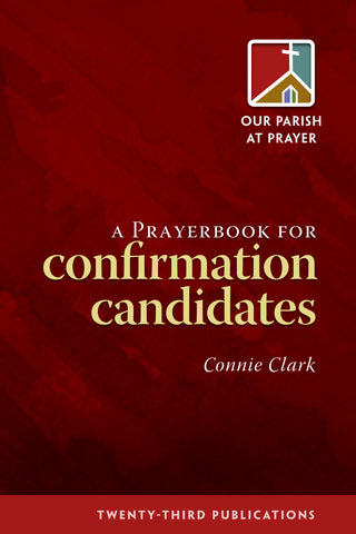 A Prayerbook for Confirmation Candidates