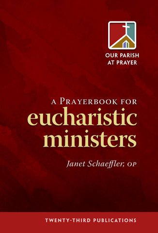 A Prayerbook for Eucharistic Ministers (Tax Exempt Buyers Only)