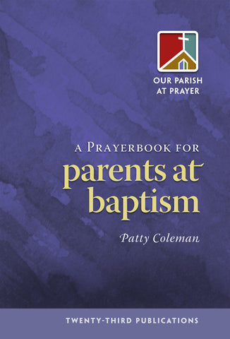 A Prayerbook for Parents at Baptism (Tax Exempt Buyers Only)