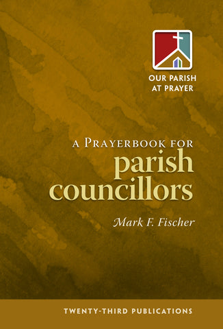 A Prayerbook for Parish Councilors (Tax Exempt Buyers Only)