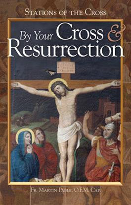 By Your Cross and Resurrection