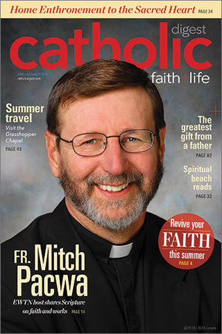 Catholic Digest June/July/August 2018