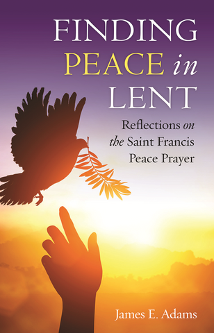 Finding Peace in Lent