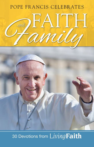 Pope Francis Celebrates Faith Family