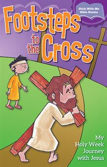 Footsteps To The Cross: My Holy Week Journey with Jesus (Sticker Book)