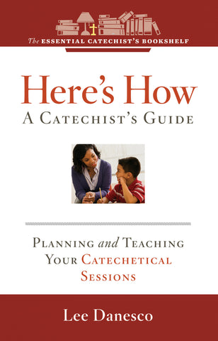 Here's How: A Catechist's Guide