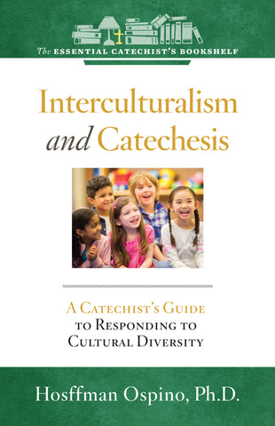 Interculturalism and Catechesis