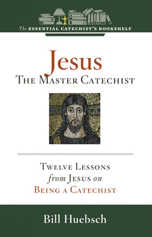 Jesus, the Master Catechist