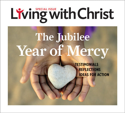 The Jubilee Year of Mercy - Living with Christ Special Issue (Tax Exempt Buyers Only) - NOW ONLY