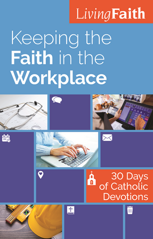 Keeping The Faith In The Workplace