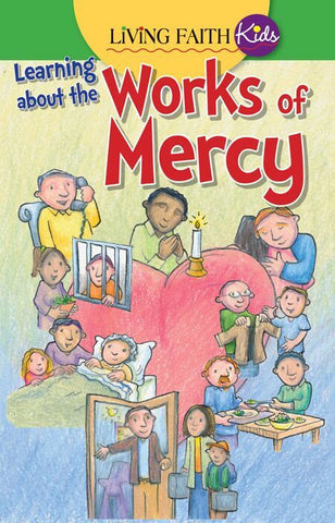 Learning About the Works of Mercy (Tax Exempt Buyers Only)