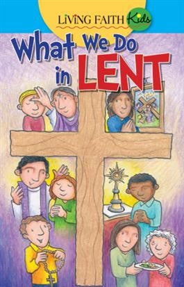 Living Faith Kids What We Do In Lent Sticker Book