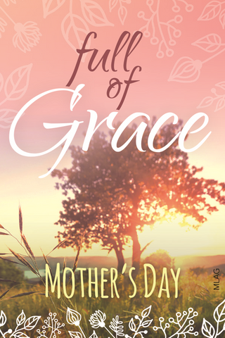 Mother's Day Magnet: Full of Grace