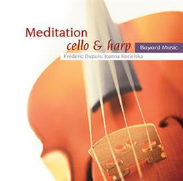 Meditation: Instrumental Music for Prayer and Reflection - Cello & Harp (Music CD)