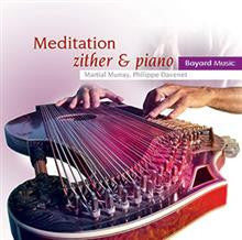 Meditation: Instrumental Music for Prayer and Reflection - Zither & Piano (Music CD)