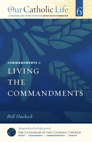 Living the Commandments