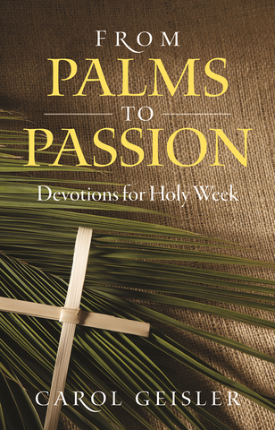 From Palms To Passion: Holy Week
