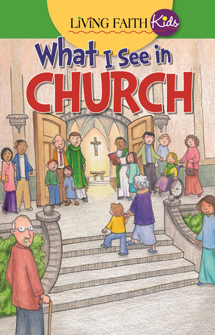 Living Faith Kids: What I See In Church (Sticker Book)