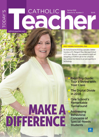Today's Catholic Teacher Spring 2018