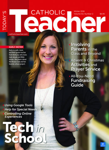 Today's Catholic Teacher Winter 2016