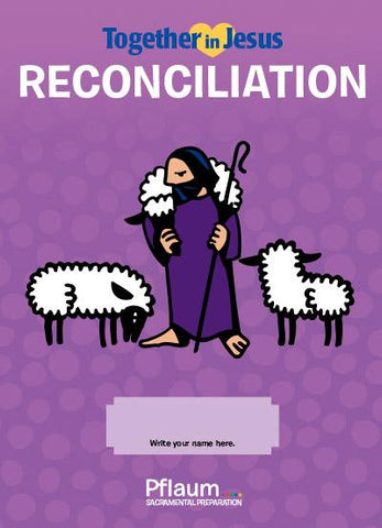 Together in Jesus - First Reconciliation - Student