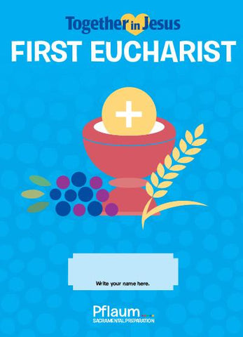 Together in Jesus - First Eucharist - Student