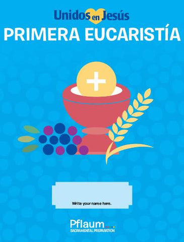 Together in Jesus - Primera Eucaristia - Student (Bilingual)