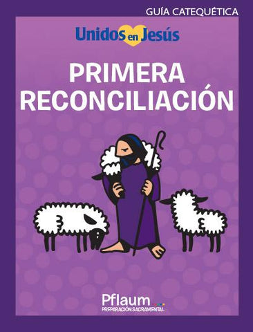 Together in Jesus - Primera Reconciliacion - Teaching Guide (Spanish)