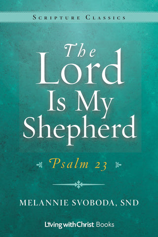 The Lord is My Shepherd (Tax Exempt Buyers Only)