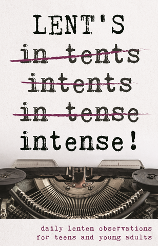 Lent's Intense Teen Booklet