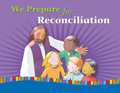 First Reconciliation: We Prepare for Reconciliation