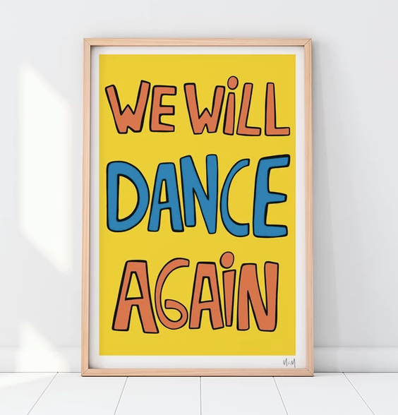 WE WILL DANCE AGAIN