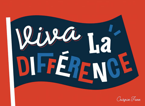 VIVA LA DIFFERENCE by Crispin Finn