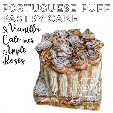 Portuguese Puff Pastry Cake & Vanilla Cake with Apple Roses