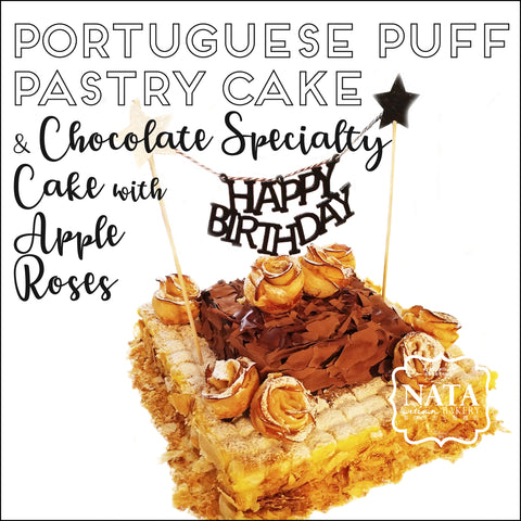 Portuguese Puff Pastry Cake & Chocolate Specialty Cake with Apple Roses