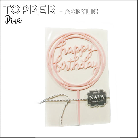 "Topper ""Happy Birthday"" - Pink - Acrylic (reusable)"