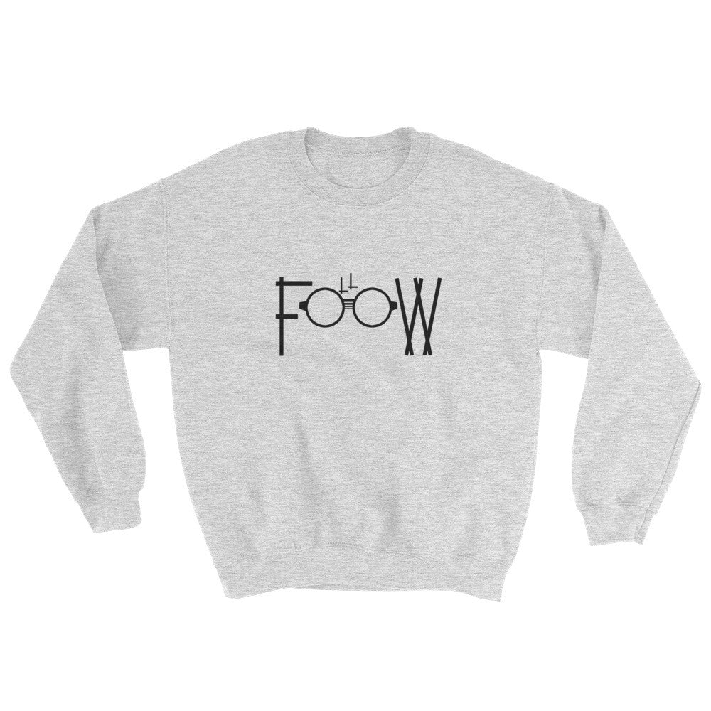 Follow Sweatshirt