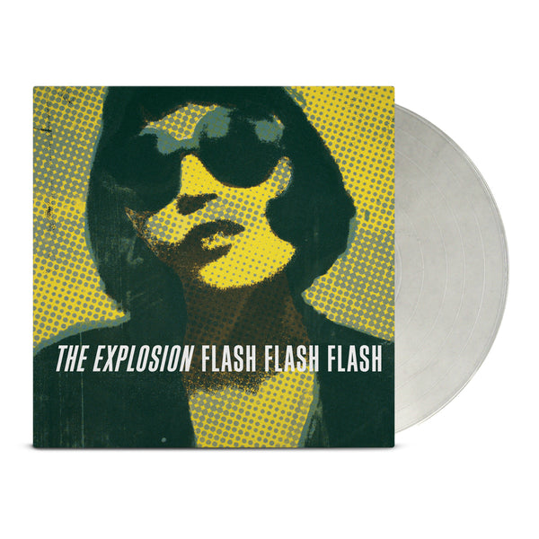 The Explosion – Flash Flash Flash LP (Clear)